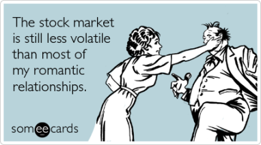 stock-market-recession-relationships-confession-ecards-someecards